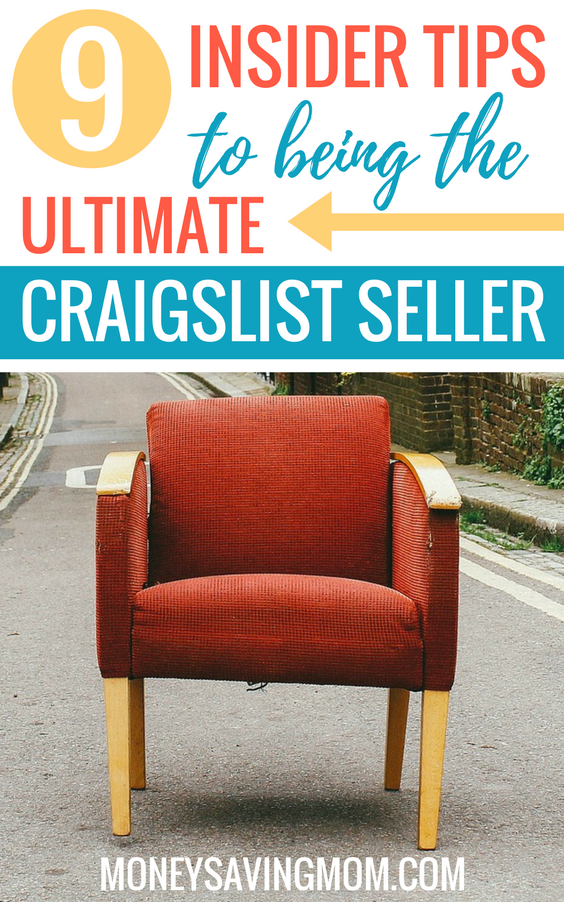 9 Insider Tips For Successfully Selling On Craigslist Money Saving
