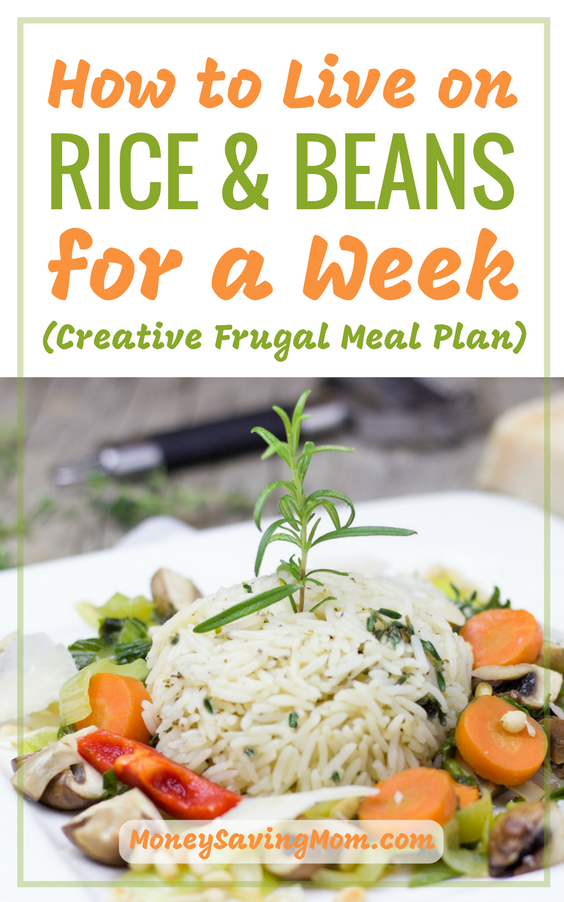 Live on Rice and Beans for a week! This frugal meal plan is SO creative!