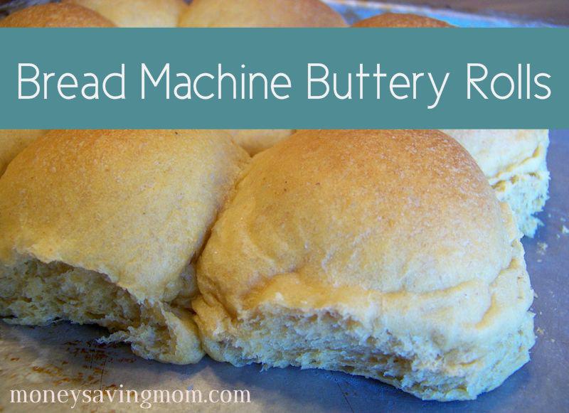 Bread Machine Buttery Rolls Money Saving Mom Money Saving Mom