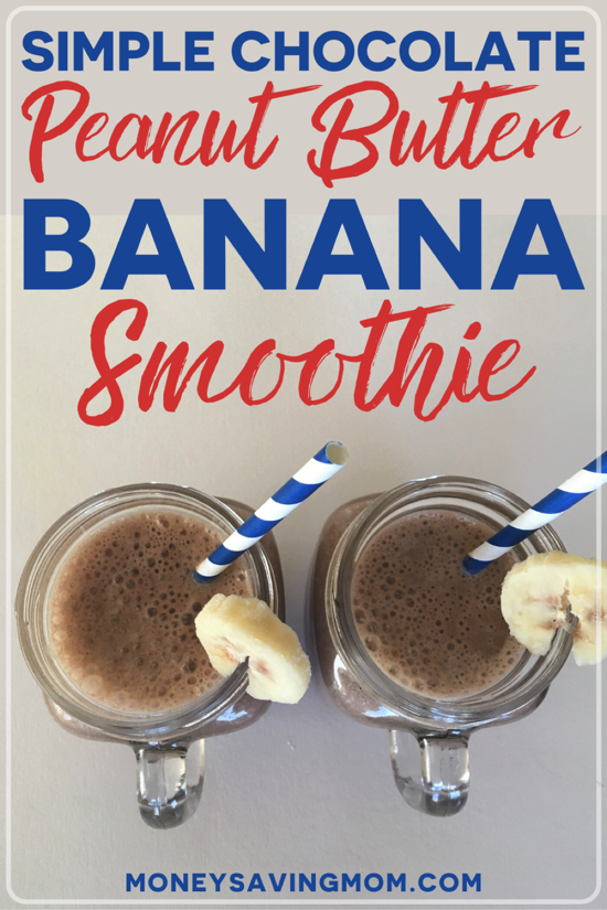 Simple Chocolate Peanut Butter Banana Smoothie