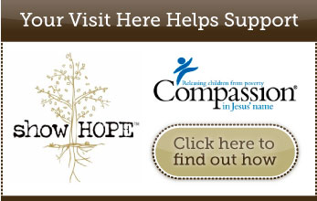 Your Visit Here Helps Support Show Hope & Compassion