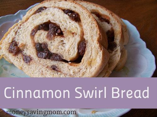 Cinnamon Swirl Bread Recipe - Money Saving Mom®