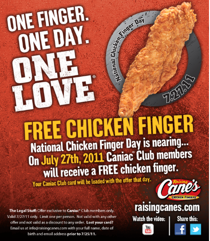 Raising Cane's: Free Chicken Fingers on July 27, 2011 ... Raising Cane's