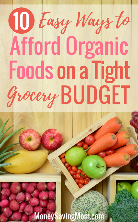 Want to eat healthy, organic foods on a budget? Read this post for 10 great tips!