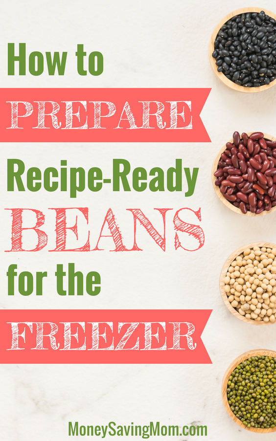 Prepare beans ahead of time to save money and time in the kitchen!