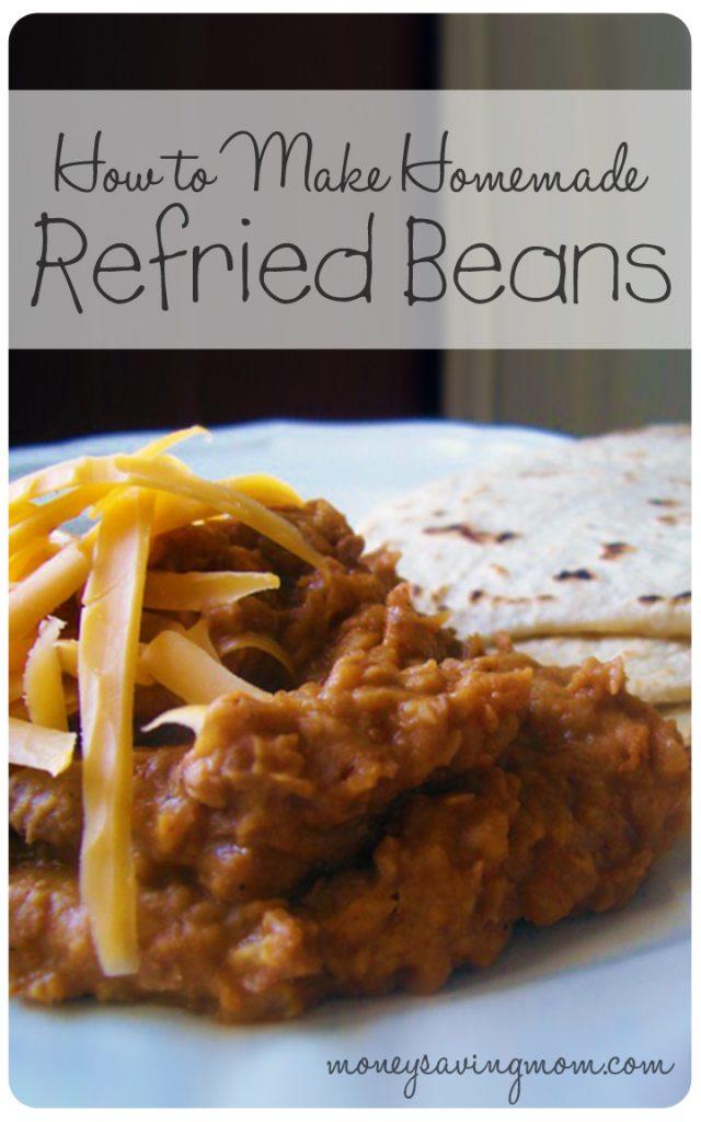 How to Make Homemade Refried Beans