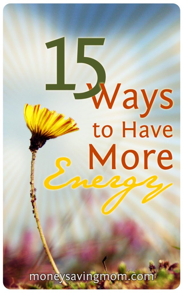 15 Ways to Have More Energy