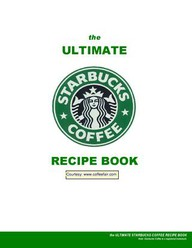 Free ebook the ultimate starbucks coffee recipe book money saving you fandeluxe Image collections