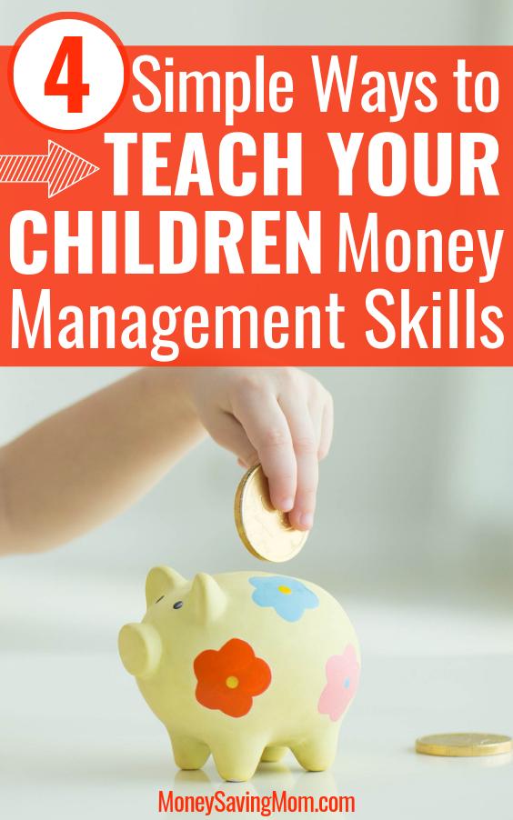 4 Simple Ways to Teach Your Children Money Management Skills