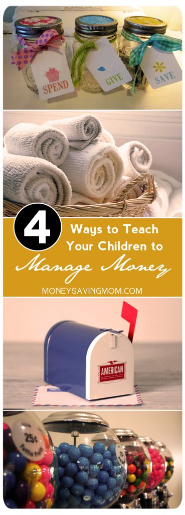 4 Ways to Teach Your Children to Manage Money