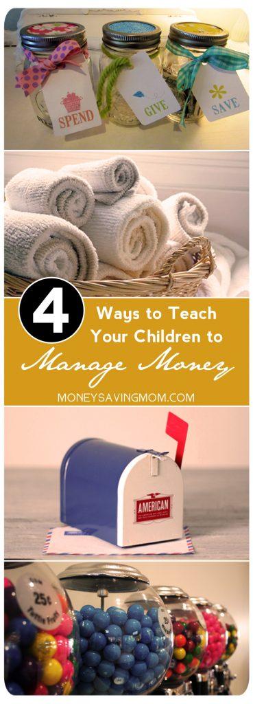 4 Ways to Teach Your Children to Manage Money
