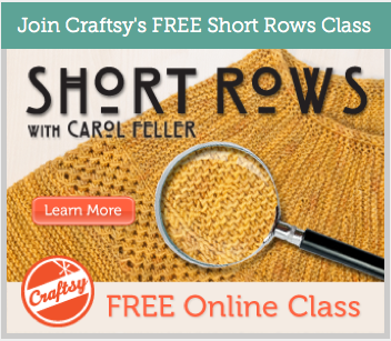 Crocheting Classes Online : Craftsy is offering a free Online Short Rows Knitting Class right now.