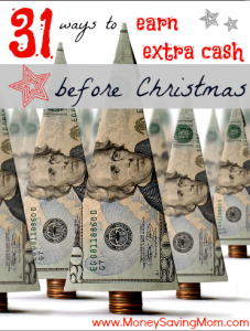 31 Ways to Earn Extra Cash Before Christmas