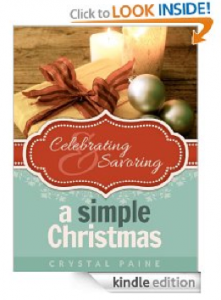 Celebrating & Savoring a Simple Christmas