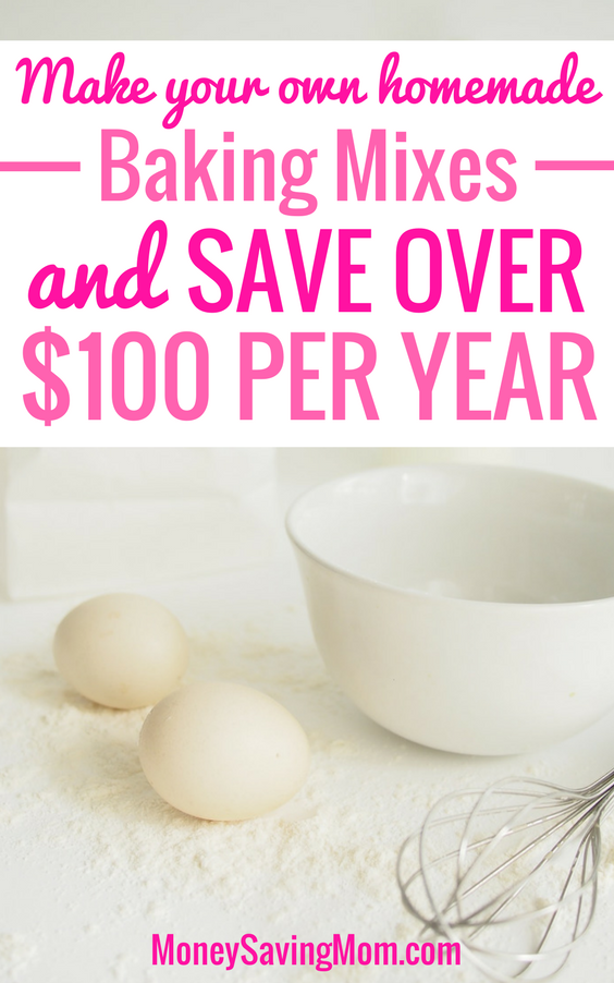 Save over $100 per year by making your own homemade baking mixes!! Check out these tips and tricks  get easy recipes!
