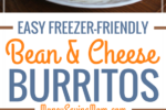 These Freezer-Friendly Been & Cheese Burritos are SO easy to make ahead of time, and they're really delicious! This will become a frugal staple meal in your house!