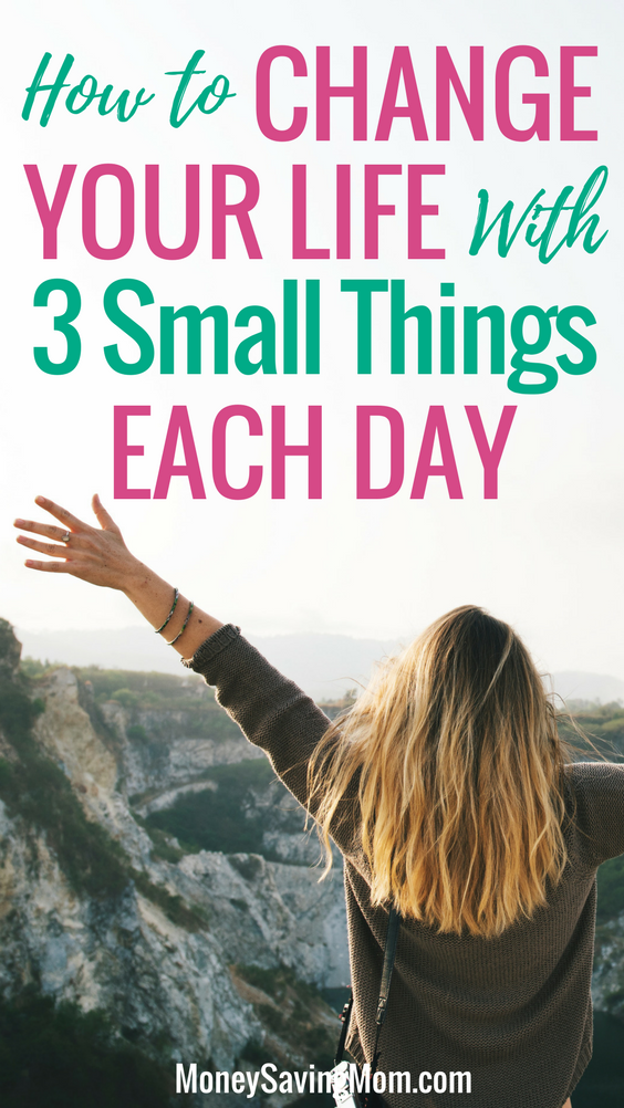 Change your life by doing 3 simple things each day! I LOVE this practical advice!
