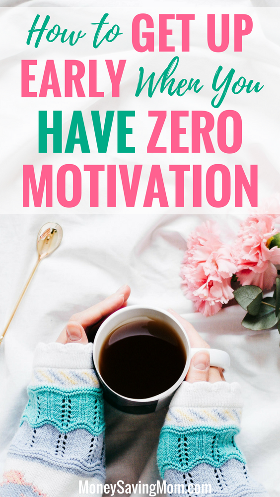 Do you want to get up earlier each morning but can't find the motivation? Read this!!