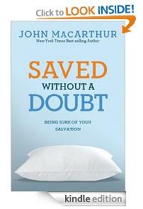 Saved without a doubt john macarthur
