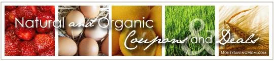 Natural & Organic Coupons & Deals