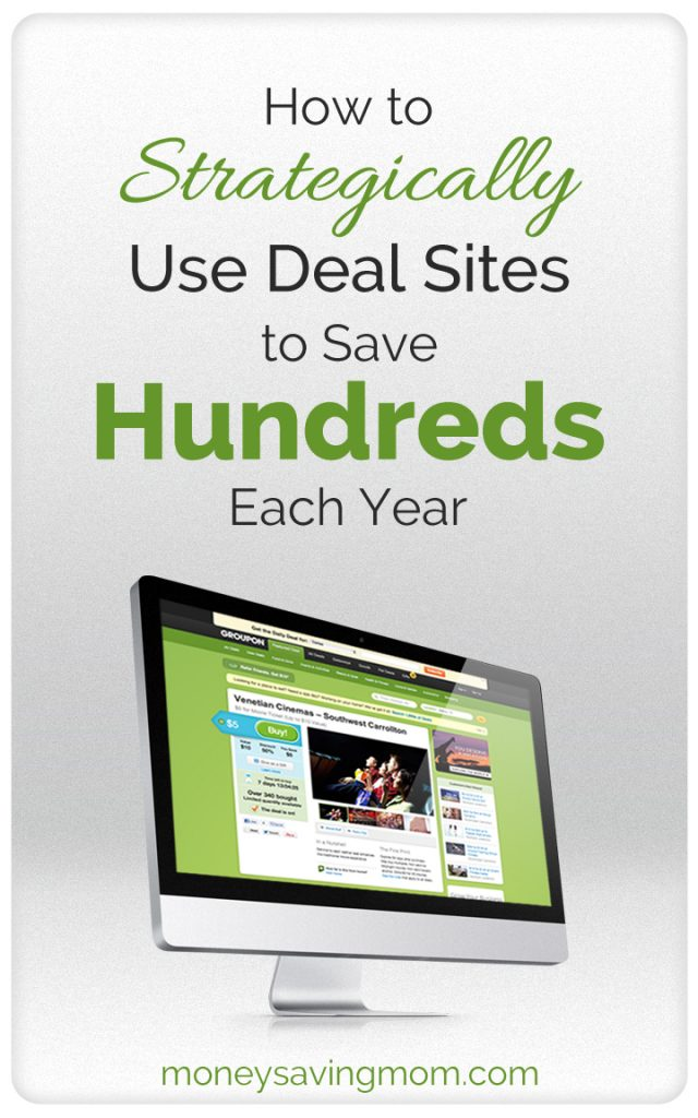 How to Strategically Use Daily Deal Sites to Save Hundreds Each Year