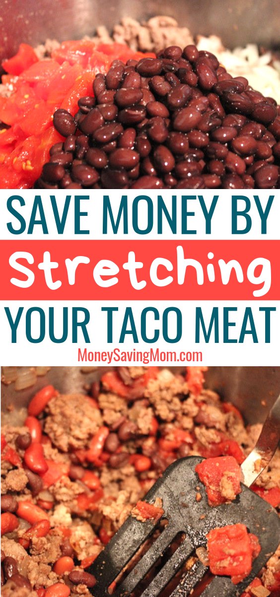 Save Money By Stretching Your Taco Meat!