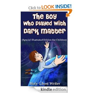 The Boy Who Played with Dark Matter