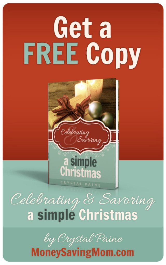 Get a FREE Copy of Celebrating & Savoring a Simple Christmas