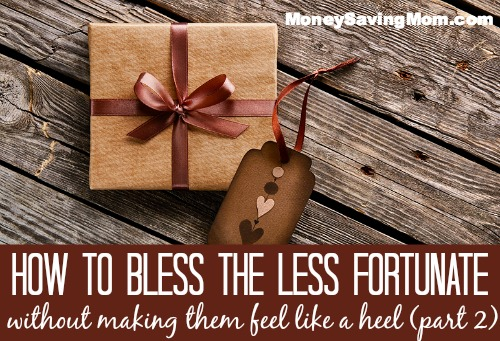 how to bless the less fortunate 2