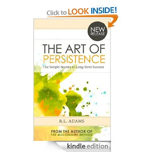 The Art of Persistence – The Simple Secrets to Long-Term Success - See more at: http://ereadergirl.com/#sthash.kEDwMPvh.dpuf