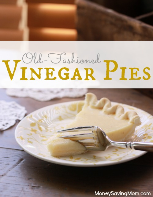 Old-Fashioned Vinegar Pies (for pennies!) - Money Saving Mom