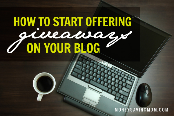 How To Start Offering Giveaways On Your Blog