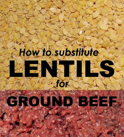 How to Substitute Lentils for Ground Beef