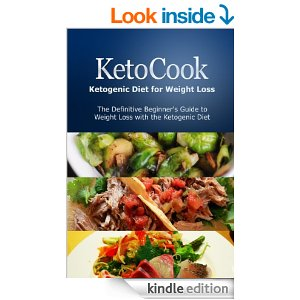 KetoCook: Ketogenic Diet for Weight Loss: The definitive beginner's guide to weight loss with the Ketogenic diet - Awesome Gang