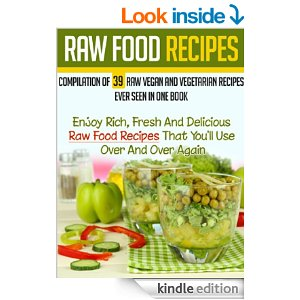 Free ebooks whole food recipes raw food recipes i love to sleep download a free copy of raw food recipes forumfinder Choice Image