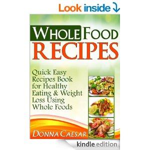 Free ebooks whole food recipes raw food recipes i love to sleep download a free copy of whole foods recipes rawfood forumfinder Choice Image