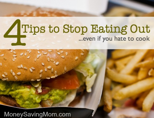4 tips to stop eating out