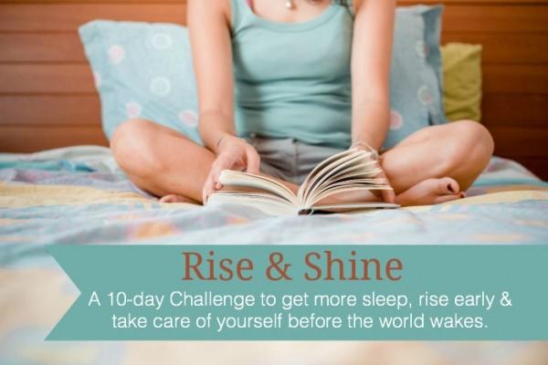 Rise & Shine Challenge
