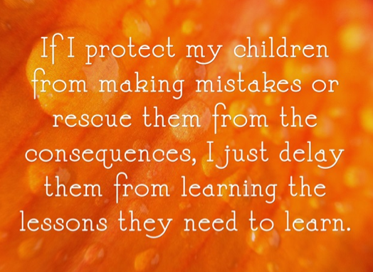 Don't protect your children from making mistakes