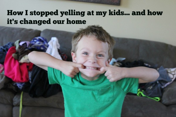 How I Stopped Yelling at My Kids
