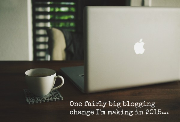 One blogging change I'm making in 2015
