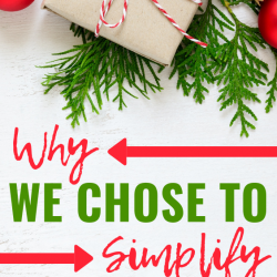 The year we chose to simplify Christmas, and why it was the best decision we made!