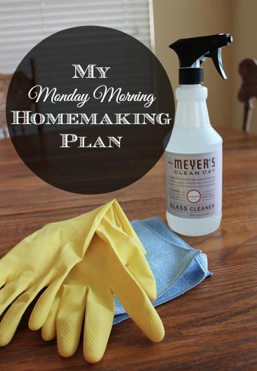 My Monday Morning Homemaking Plan