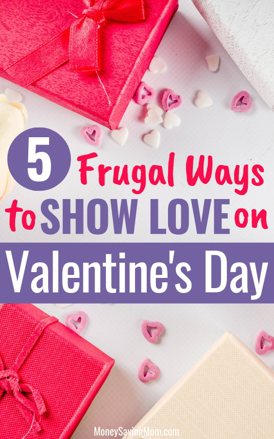 Want to show love on Valentine's Day without breaking the bank? These are great ideas!