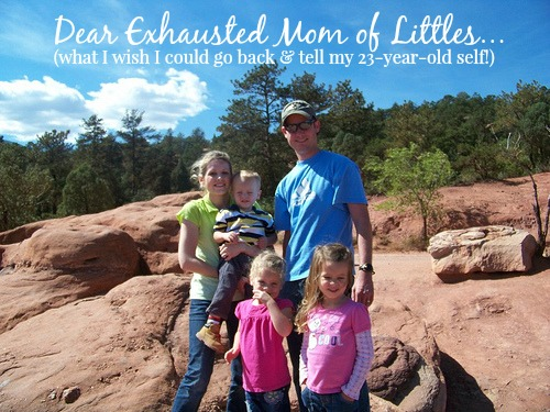 Dear Exhausted Mom of Littles...