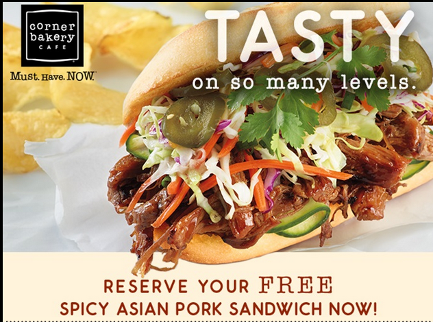 Free sandwich at Corner Bakery Cafe