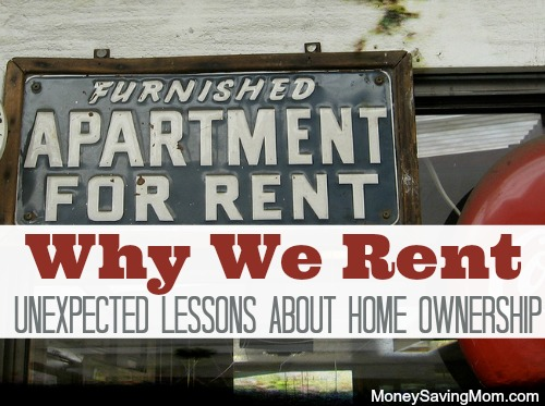 why we rent