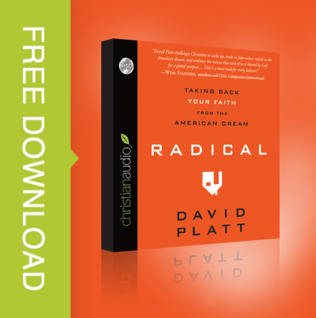Free copy of Radical audiobook by David Platt