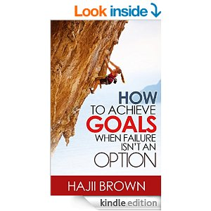 how to achieve goals when failure isn't an option