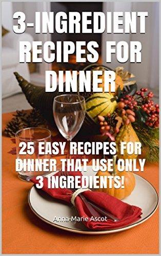 3 ingredients dinner